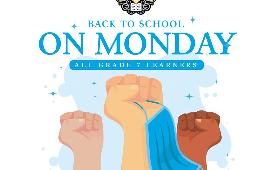 Grade 7 Learners to Return to School This Monday (8 June)